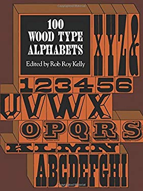 100 Wood Type Alphabets 9780486235332