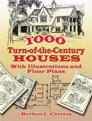1000 Turn-Of-The-Century Houses: With Illustrations and Floor Plans 9780486455969