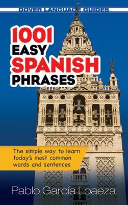 1001 Easy Spanish Phrases 9780486476193