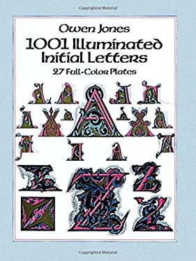 1001 Illuminated Initial Letters: 27 Full-Color Plates 9780486256078
