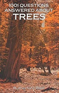 1001 Questions Answered about Trees 9780486270388