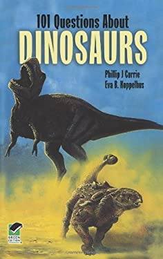 101 Questions about Dinosaurs 9780486291727
