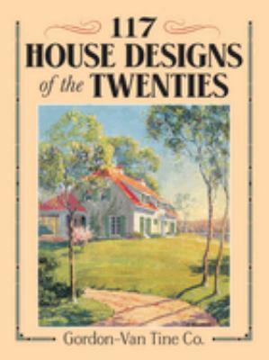 117 House Designs of the Twenties 9780486269597