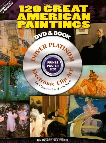 120 Great American Paintings [With DVD] 9780486990002