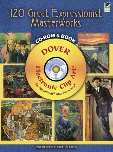 120 Great Expressionist Masterworks CD-ROM and Book 9780486990736