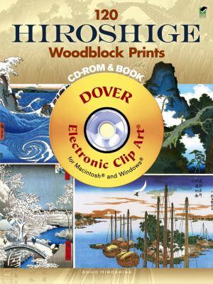 120 Hiroshige Woodblock Prints [With CDROM] 9780486990965