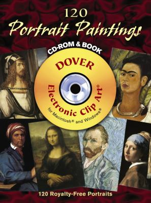 120 Portrait Paintings [With Clip Art CD] 9780486998350
