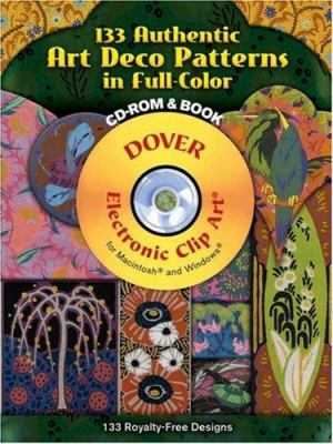 133 Authentic Art Deco Patterns in Full Color [With CDROM] 9780486998404
