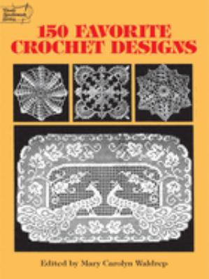 150 Favorite Crochet Designs 9780486285726