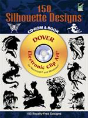 150 Silhouette Designs [With CDROM] 9780486997490