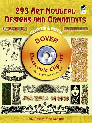 293 Art Nouveau Designs and Ornaments [With CDROM] 9780486997605