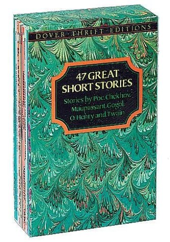 47 Great Short Stories: Stories by Poe, Chekhov, Maupassant, Gogol, O. Henry and Twain 9780486271781
