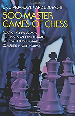 500 Master Games of Chess 9780486232089
