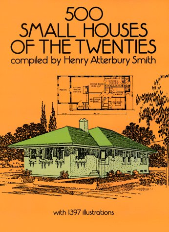 500 Small Houses of the Twenties 9780486263007