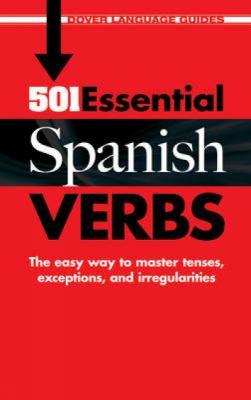 501 Essential Spanish Verbs 9780486476179