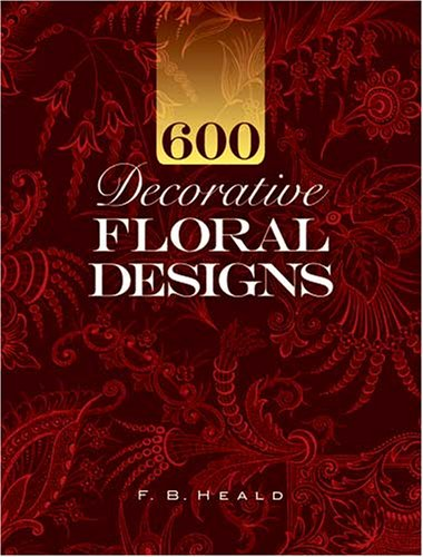 600 Decorative Floral Designs 9780486465289