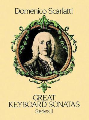 Great Keyboard Sonatas, Series II 9780486250038