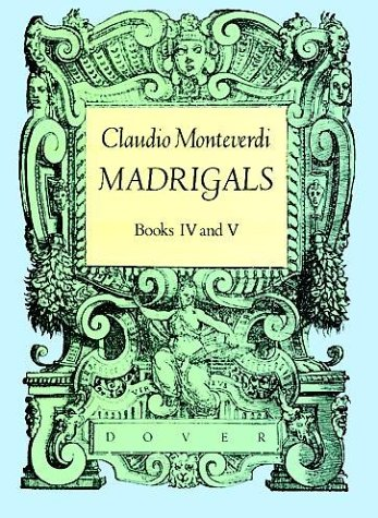 Madrigals, Books IV & V 9780486251028
