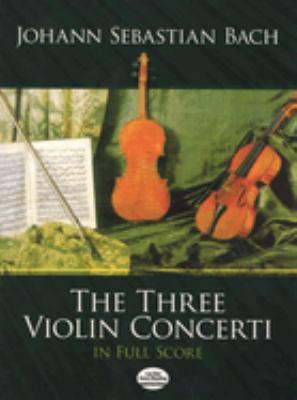 Three Violin Concerti in Full Score