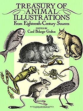 Treasury of Animal Illustrations: From Eighteenth-Century Sources 9780486258058