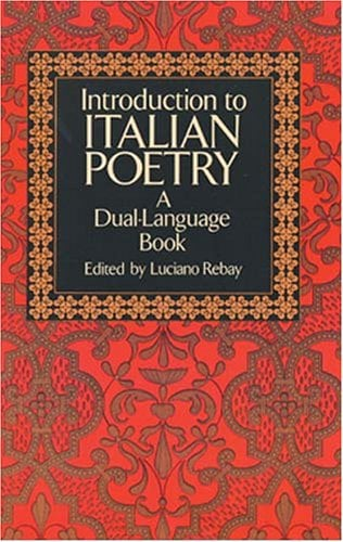 Introduction to Italian Poetry: A Dual-Language Book 9780486267159