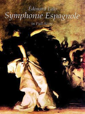 Symphonie Espagnole in Full Score 9780486295329