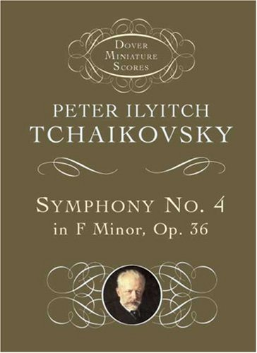 Symphony No. 4 in F Minor: Opus 36 9780486404219