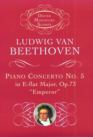 Piano Concerto No. 5 in E-Flat Major: Op. 73 (