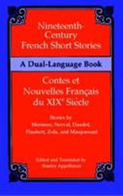 Nineteenth-Century French Short Stories (Dual-Language) - Appelbaum, Stanley