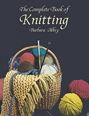 The Complete Book of Knitting 9780486415291