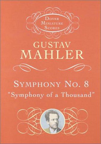 Symphony No. 8: Symphony of a Thousand 9780486419084