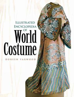 Illustrated Encyclopedia of World Costume 9780486433806