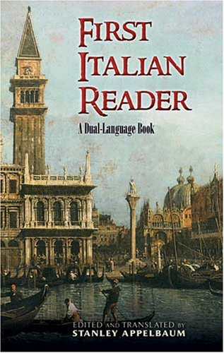 First Italian Reader: A Dual-Language Book 9780486465357