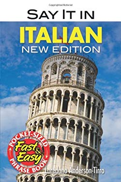 Say It in Italian: New Edition 9780486476377