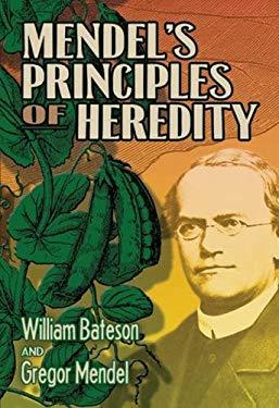 Mendel's Principles of Heredity 9780486477015