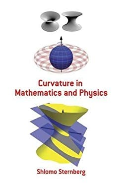 Curvature in Mathematics and Physics 9780486478555
