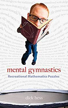 Mental Gymnastics: Recreational Mathematics Puzzles 9780486480541