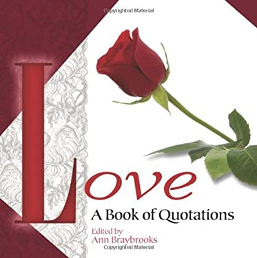 Love: A Book of Quotations 9780486481319