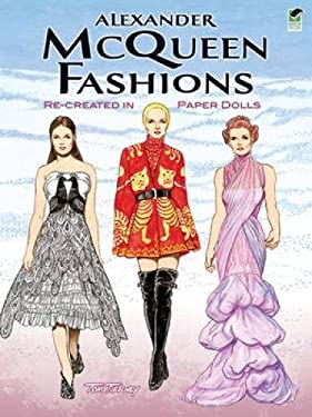 Alexander McQueen Fashions: Re-Created in Paper Dolls 9780486481784