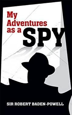My Adventures as a Spy 9780486482088