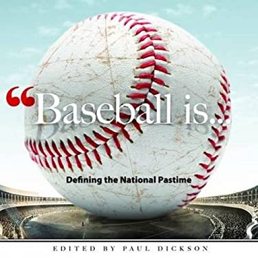 Baseball Is . . .: Defining the National Pastime 9780486482095