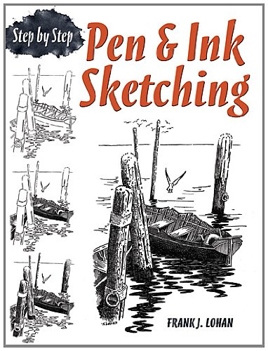 Pen & Ink Sketching: Step by Step 9780486483597
