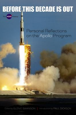 Before This Decade Is Out: Personal Reflections on the Apollo Program 9780486483832