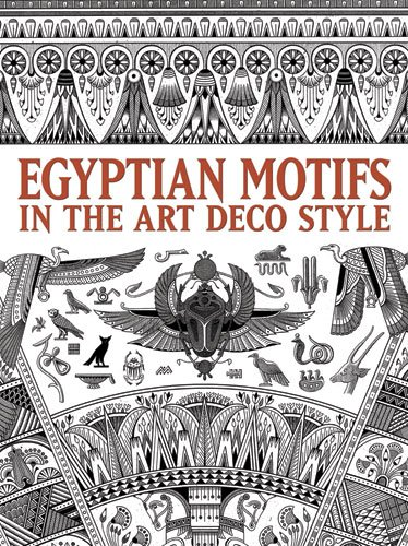 Egyptian Motifs in the Art Deco Style 9780486484464
