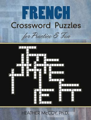 French Crossword Puzzles for Practice and Fun 9780486485850