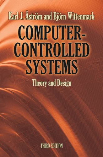 Computer-Controlled Systems: Theory and Design 9780486486130