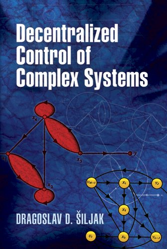 Decentralized Control of Complex Systems 9780486486147