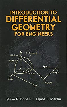 Introduction to Differential Geometry for Engineers 9780486488165