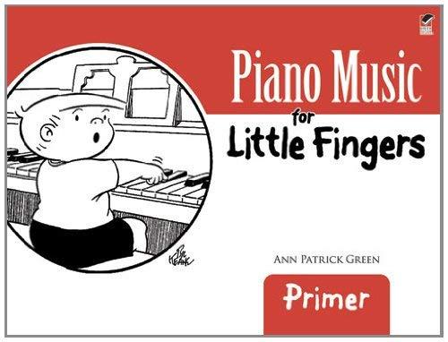 Piano Music for Little Fingers: Primer 9780486488233