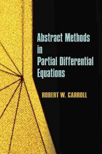 Abstract Methods in Partial Differential Equations 9780486488356